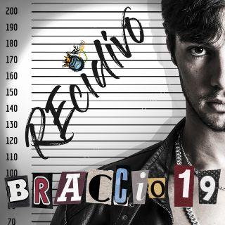 Recidivo - Braccio 19 (Radio Date: 14-12-2020)