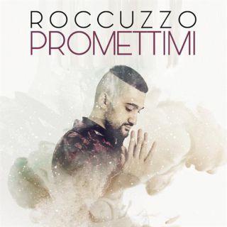 Roccuzzo - Promettimi (Radio Date: 04-12-2020)