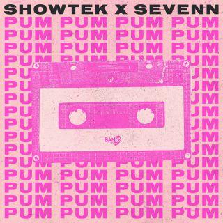 Showtek & Sevenn - Pum Pum (Radio Date: 28-04-2021)