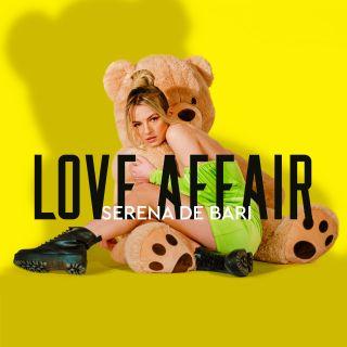 Serena De Bari - Love Affair (Radio Date: 02-04-2021)