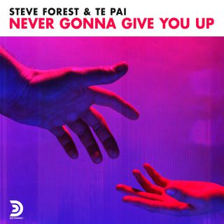 Steve Forest, Te Pai - Never Gonna Give You Up (Radio Date: 16-10-2020)