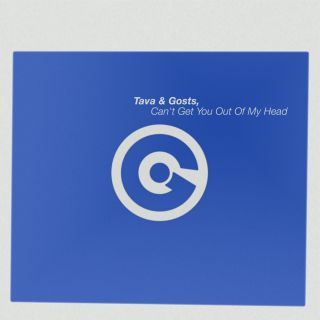 Tava & Gosts - Can't Get You Out Of My Head (Radio Date: 22-05-2020)