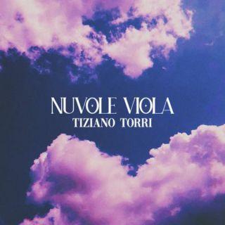 Tiziano Torri - Nuvole Viola (Radio Date: 23-07-2021)