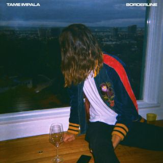 Tame Impala - Borderline