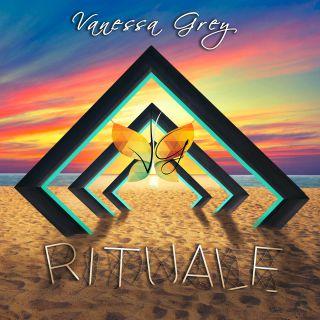 Vanessa Grey - Rituale (Radio Date: 10-07-2020)
