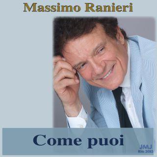 Massimo Ranieri - Come Puoi (Radio Date: 24-07-2013)