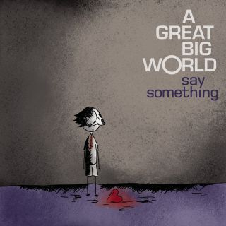 A Great Big World - Say Something (Radio Date: 14-03-2014)