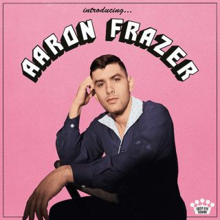 Aaron Frazer - If I Got It (Your Love Brought It) e Over You (Radio Date: 17-11-2020)