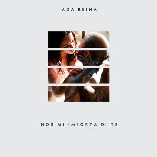 Ada Reina - Non mi importa di te (Radio Date: 17-06-2015)