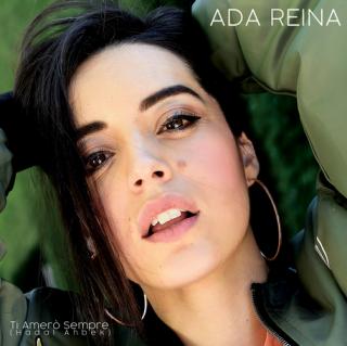 Ada Reina - Ti Amerò Sempre (Radio Date: 22-02-2021)