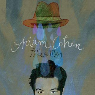 Adam Cohen: il nuovo singolo è Sweet Dominique. Il 29 Febbraio sarà in concerto alla Union Chapel di Londra