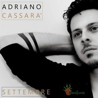 Adriano Cassarà - Settembre (Radio Date: 17-02-2020)