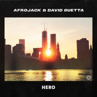 Afrojack & David Guetta - Hero (Radio Date: 06-05-2021)
