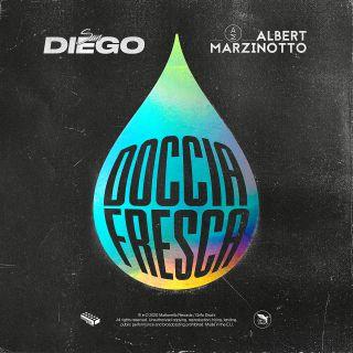 San Diego & Albert Marzinotto - Doccia Fresca (Radio Date: 07-08-2020)