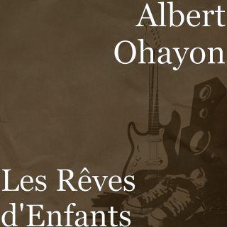 Les Rêves d'Enfants, di Albert Ohayon