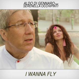 Aldo Di Gennaro - I Wanna Fly (feat. Serenella Occhipinti) (Radio Date: 04-12-2017)