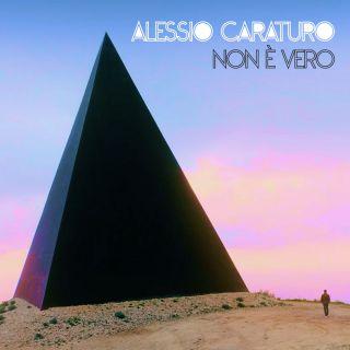 Alessio Caraturo - Non è vero (Radio Date: 15-09-2017)