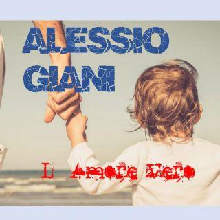 Alessio Giani - L'amore Vero (Radio Date: 01-04-2021)