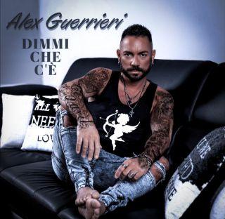 Alex Guerrieri - Dimmi Che C'è (Radio Date: 23-03-2021)