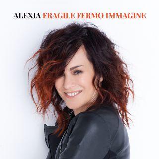 Alexia - Fragile fermo immagine (Radio Date: 15-09-2017)
