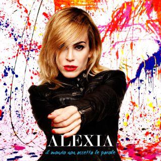 Alexia - Il mondo non accetta le parole (Radio Date: 17-04-2015)