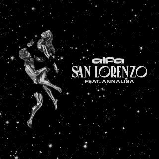 Alfa - San Lorenzo (feat. Annalisa) (Radio Date: 13-11-2020)