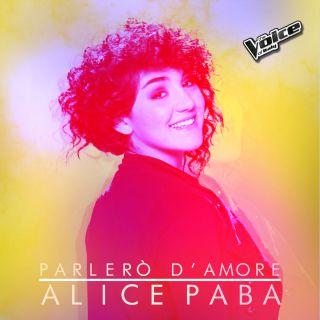 Alice Paba - Parlerò d'amore (Radio Date: 24-05-2016)