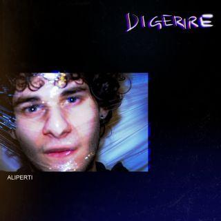 Aliperti - Digerire (Radio Date: 22-02-2021)