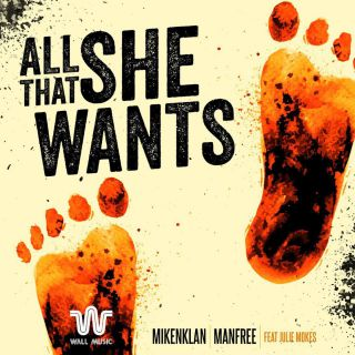 all that she wants Mikenklan & Manfree feat. Julie Mokes