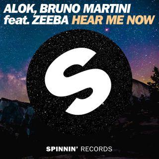 hear me now Alok & Bruno Martini feat. Zeeba