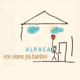 Alpaca - Non Siamo Più Bambini (Radio Date: 09-10-2020)