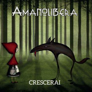 Amanolibera - Crescerai (Radio Date: 26-05-2017)