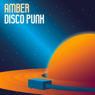 Amber - Disco Punk (Radio Date: 15-01-2021)