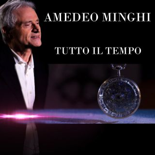 Amedeo Minghi - Tutto il tempo (Radio Date: 23-04-2018)