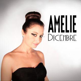 Amelie - Dicembre (Radio Date: 29-11-2013)