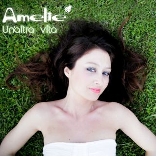 Amelie - Un'altra vita (Radio Date: 28-06-2013)
