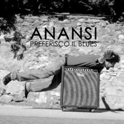 Anansi - Preferisco il blues (Radio Date: 11-07-2014)