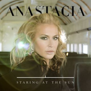 Anastacia - Staring At The Sun (Radio Date: 08-05-2015)