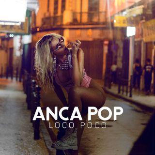 Anca Pop - Loco Poco (Radio Date: 26-05-2017)