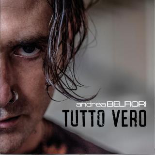 Andrea Belfiori - Tutto Vero (Radio Date: 06-12-2019)