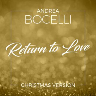 Andrea Bocelli - Return To Love (Radio Date: 29-11-2019)