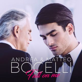 Andrea Bocelli & Matteo Bocelli - Fall On Me (Radio Date: 21-09-2018)