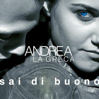 Andrea La Greca - Sai di buono (Radio Date: 15-12-2014)