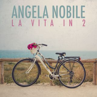 Angela Nobile - La vita in 2 (Radio Date: 25-05-2018)