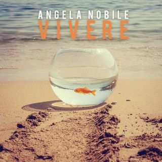 Angela Nobile - Vivere (Radio Date: 16-11-2018)