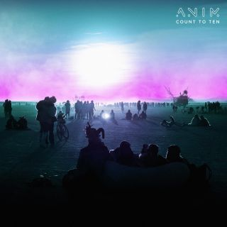 Anim - Count To Ten (Radio Date: 30-04-2021)