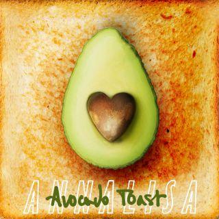 Annalisa - Avocado Toast (Radio Date: 07-06-2019)