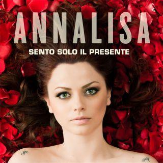 Annalisa - Sento solo il presente (Radio Date: 05-05-2014)