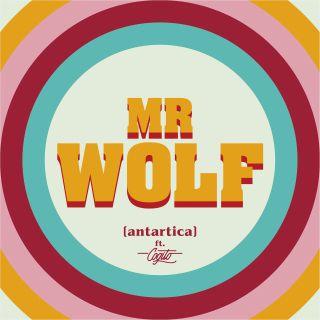 Antartica - Mr Wolf (Radio Date: 30-04-2021)