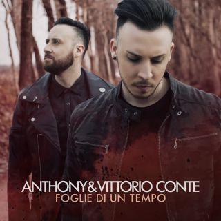 Anthony & Vittorio Conte - Foglie di un tempo (Radio Date: 16-03-2018)